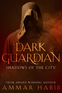 Dark Guardian - Shadows Of The City